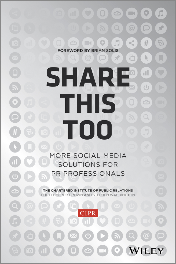 Share This Too. More Social Media Solutions for PR Professionals