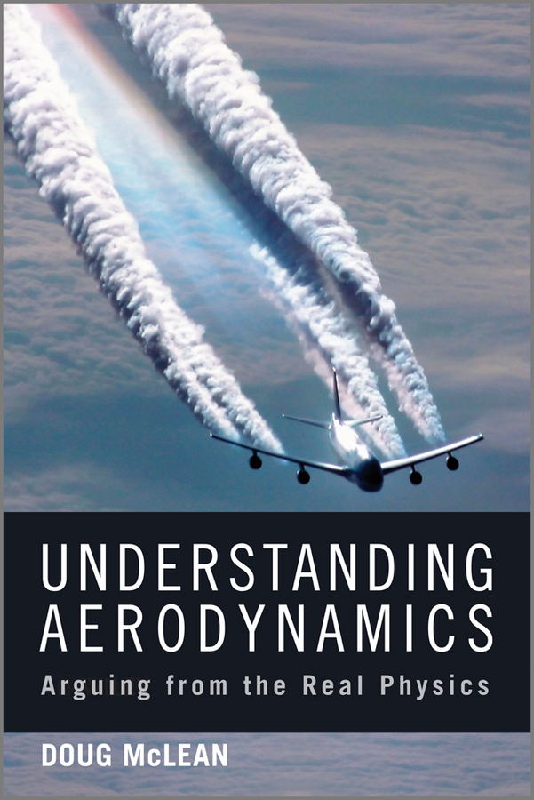 Understanding Aerodynamics. Arguing from the Real Physics