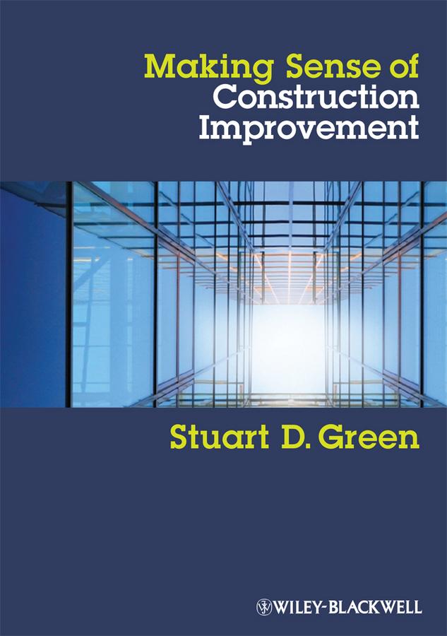 Making Sense of Construction Improvement