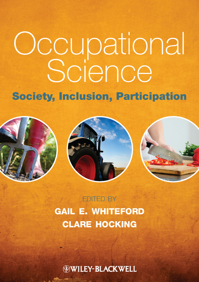 Occupational Science. Society, Inclusion, Participation