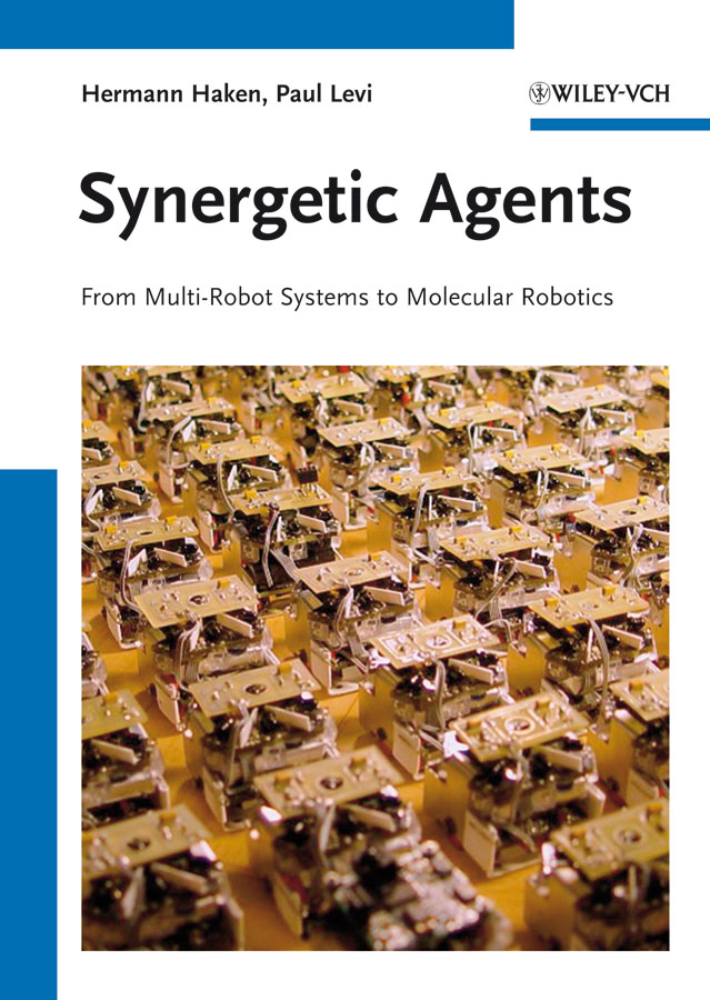 Synergetic Agents. From Multi-Robot Systems to Molecular Robotics