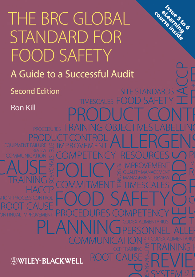 The BRC Global Standard for Food Safety. A Guide to a Successful Audit