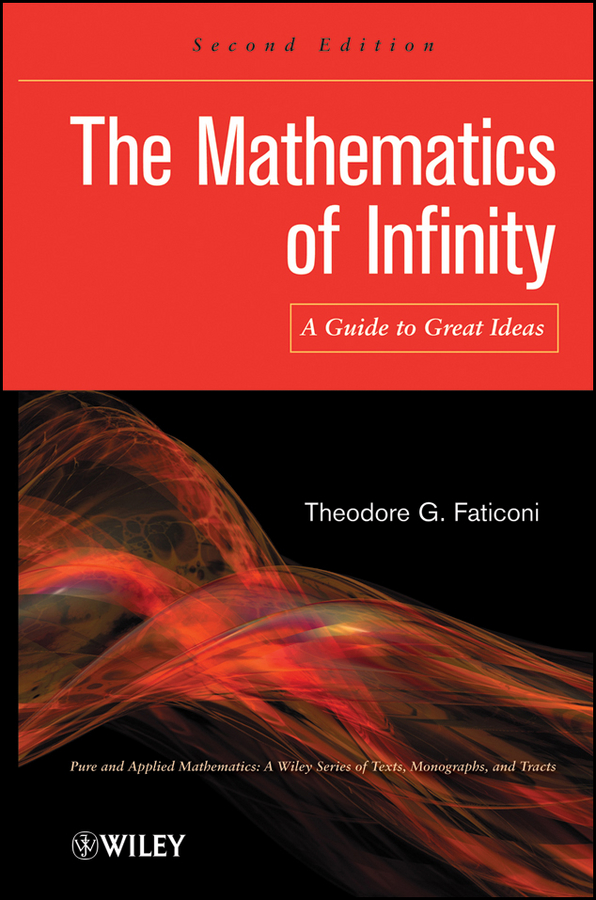 The Mathematics of Infinity. A Guide to Great Ideas