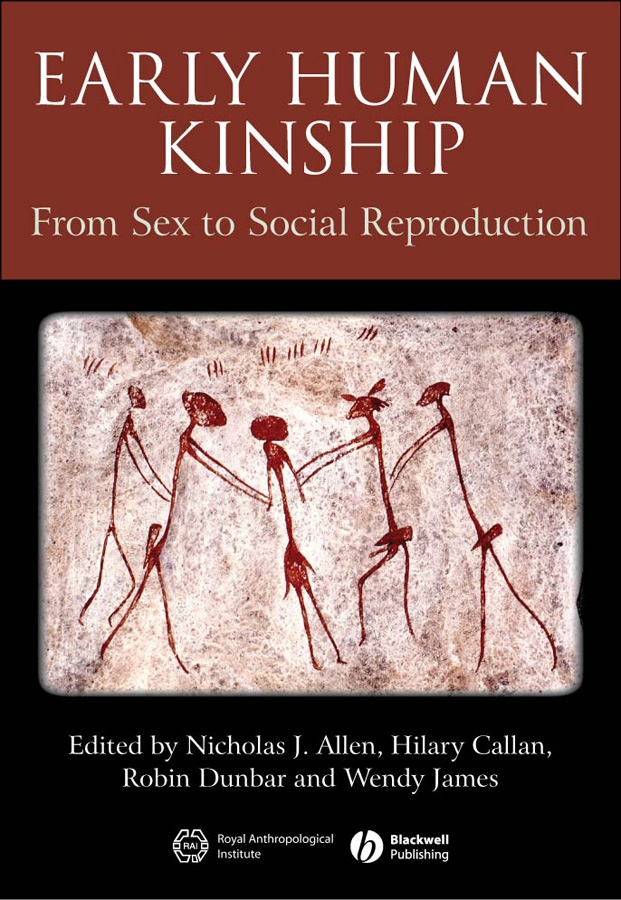 Early Human Kinship. From Sex to Social Reproduction