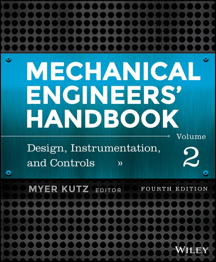 Mechanical Engineers'Handbook, Volume 2. Design, Instrumentation, and Controls