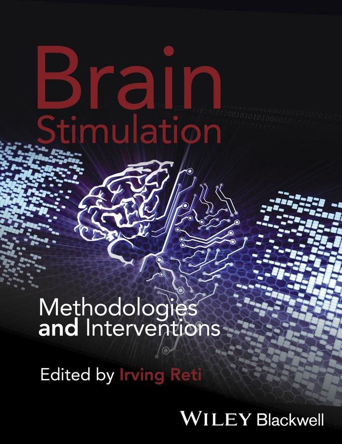 Brain Stimulation. Methodologies and Interventions