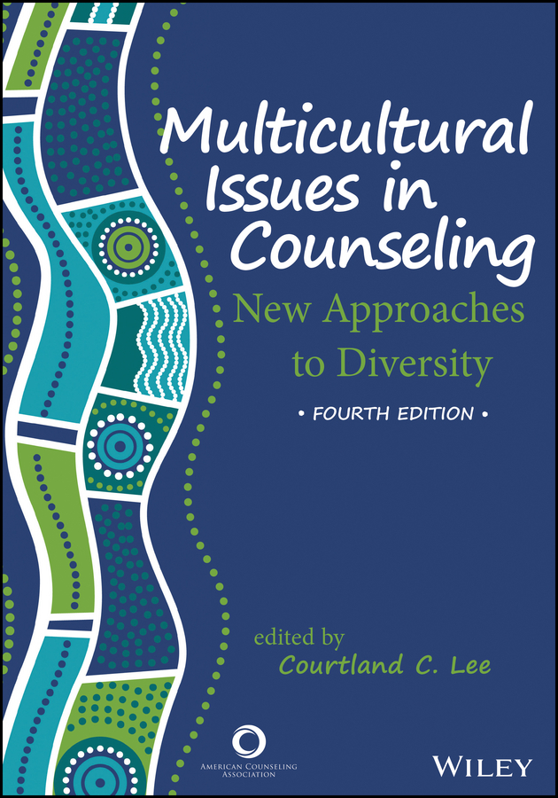 Multicultural Issues in Counseling. New Approaches to Diversity