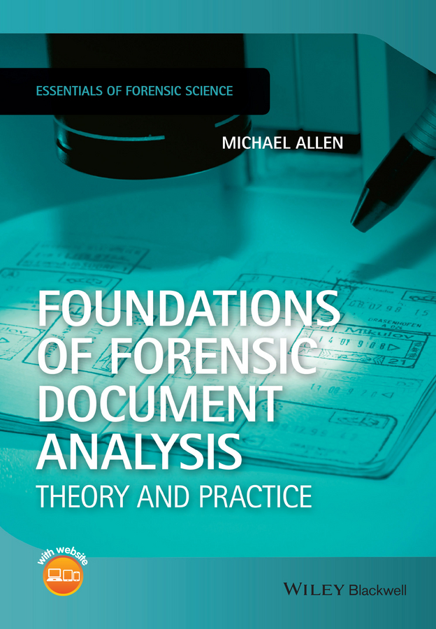 Foundations of Forensic Document Analysis. Theory and Practice