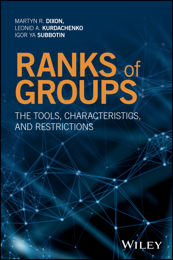 Ranks of Groups. The Tools, Characteristics, and Restrictions