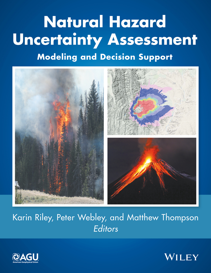 Natural Hazard Uncertainty Assessment. Modeling and Decision Support