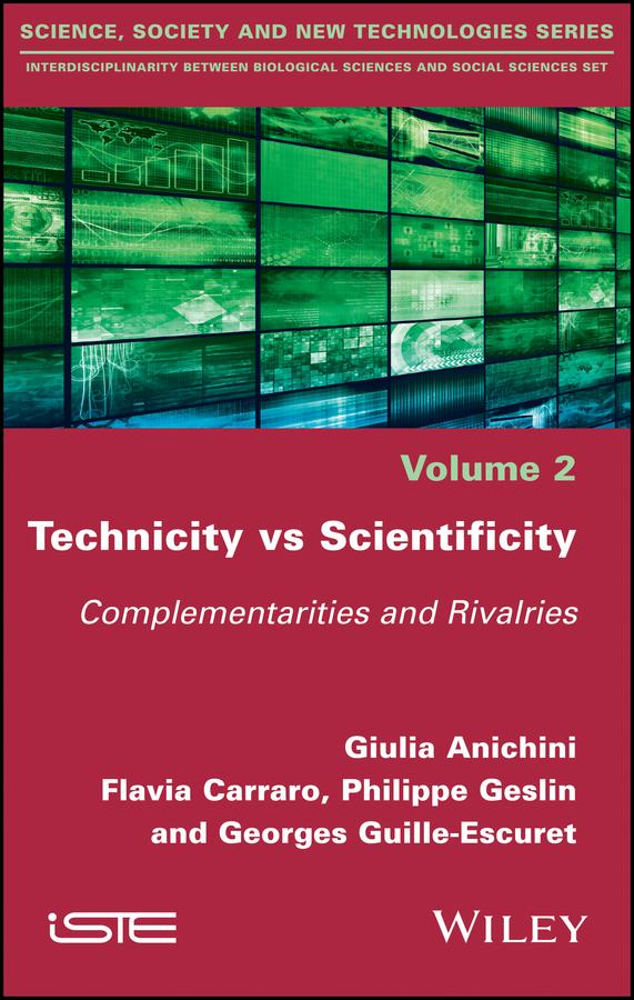 Technicity vs Scientificity. Complementarities and Rivalries