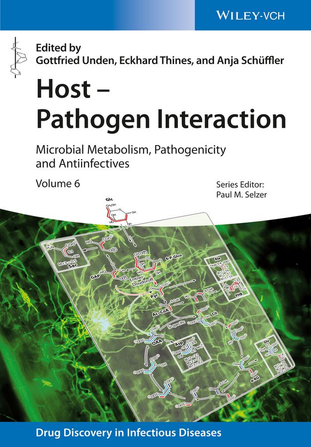 Host - Pathogen Interaction. Microbial Metabolism, Pathogenicity and Antiinfectives