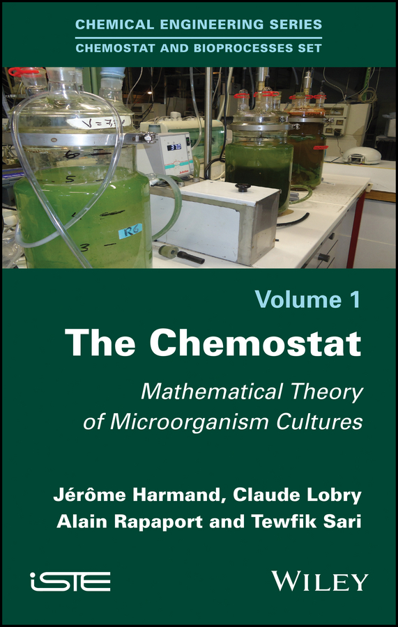 The Chemostat. Mathematical Theory of Microorganism Cultures