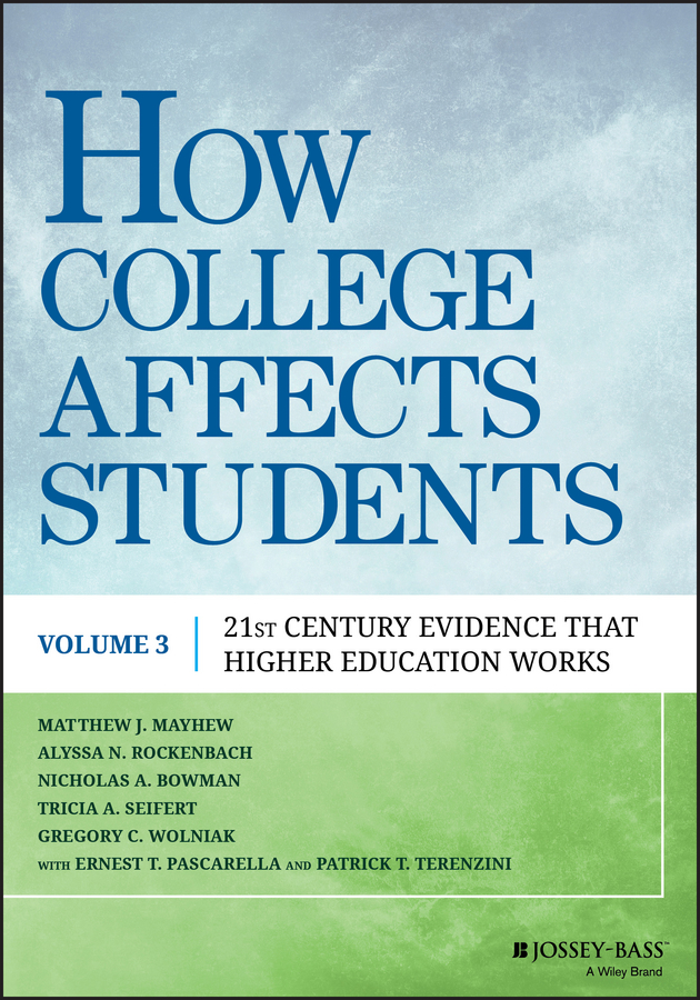 How College Affects Students. 21st Century Evidence that Higher Education Works