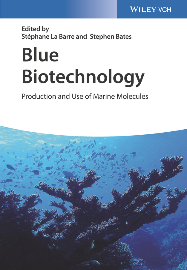 Blue Biotechnology. Production and Use of Marine Molecules