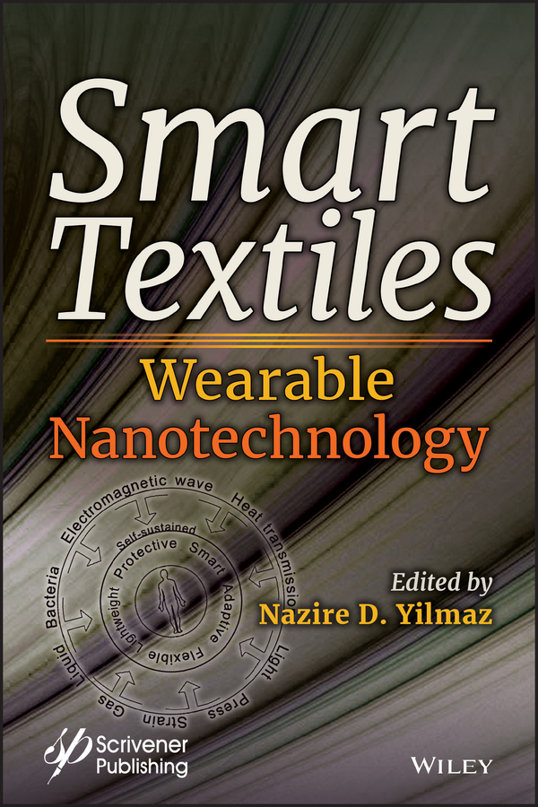 Smart Textiles. Wearable Nanotechnology
