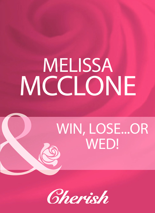 Win, Lose...Or Wed!