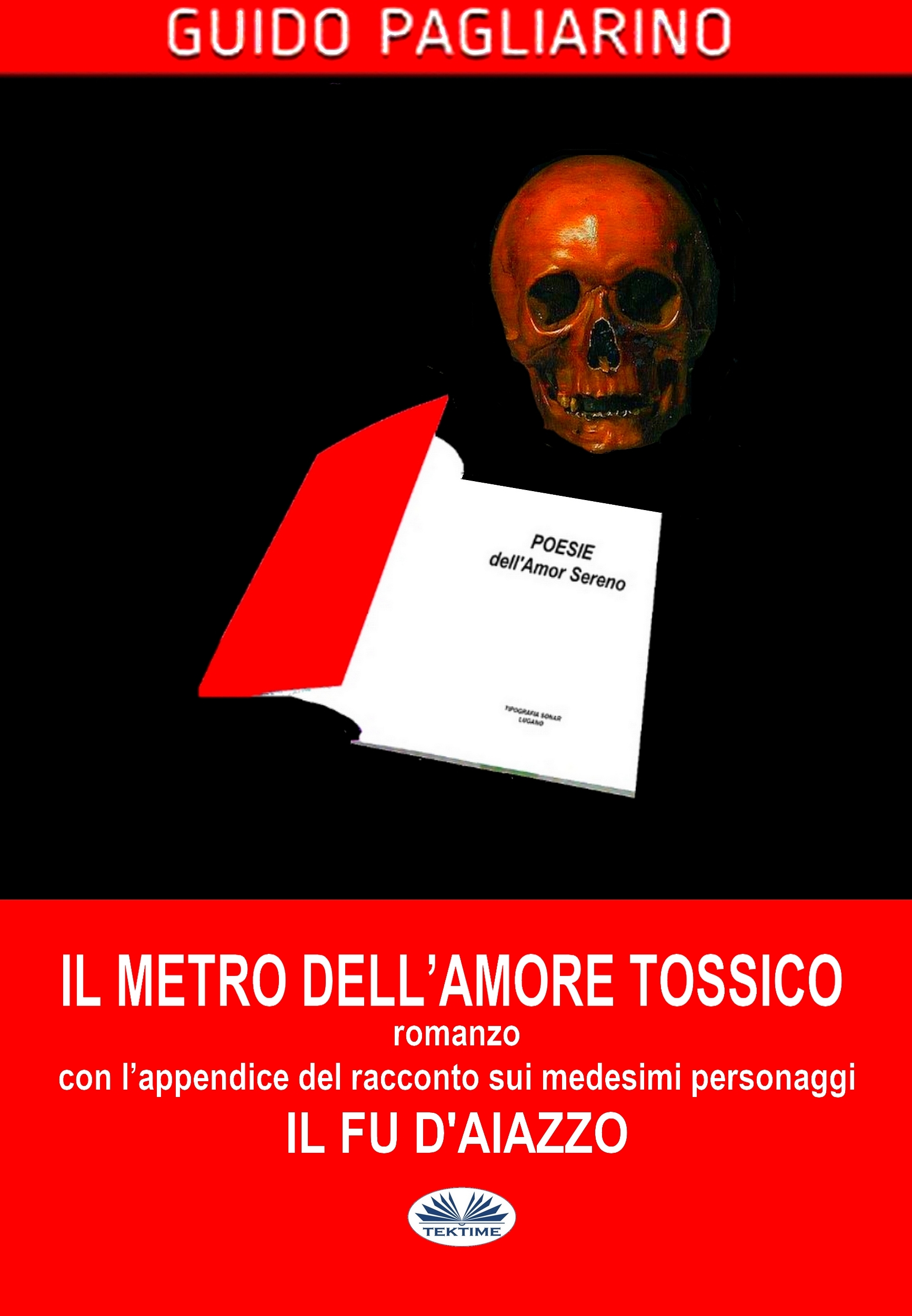 Il Metro Dell'Amore Tossico– Romanzo