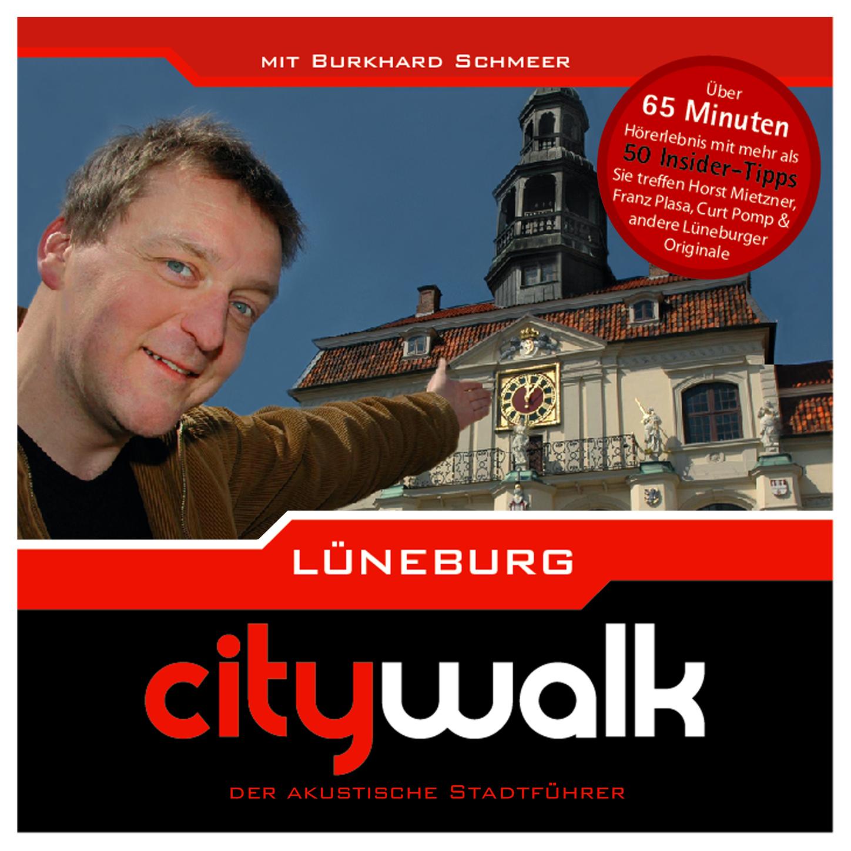 Lüneburg - Citywalk - Der akustische Stadtführer