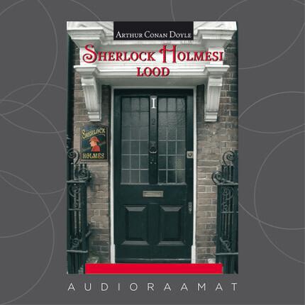 Sherlock Holmesi lood I. Sherlock Holmesi memuaarid