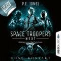Ohne Kontakt - Space Troopers Next, Folge 3 (Ungekürzt)