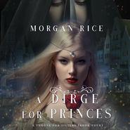 A Dirge for Princes