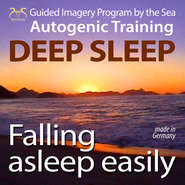 Falling Asleep Easily - Get Deep Sleep with a Guided Imagery Program by the Sea and the Autogenic Training
