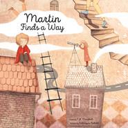 Martin Finds a Way (Unabridged)