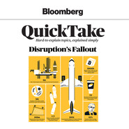 Disruption\'s Fallout - Bloomberg QuickTake 1 (Unabridged)