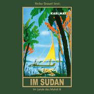 Im Sudan - Karl Mays Gesammelte Werke, Band 18 (Ungekürzte Lesung)