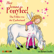 Das Fohlen von der Zauberinsel - Hier kommt Ponyfee 6