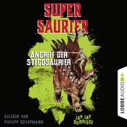 Angriff der Stegosaurier - Supersaurier 2 (Gekürzt)