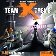 Team X-Treme, Folge 16: Schachmatt!