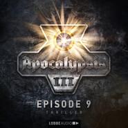 Apocalypsis, Staffel 3, Folge 9