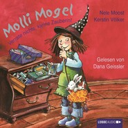 Molli Mogel, Verrate nichts, kleine Zauberin!
