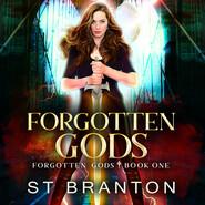 Forgotten Gods - Forgotten Gods, Book 1 (Unabridged)