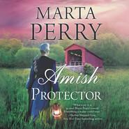 Amish Protector - River Haven Series, Book 2 (Unabridged)