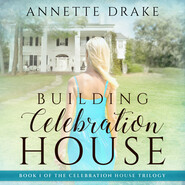 Building Celebration House (Unabridged)