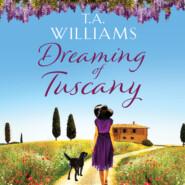 Dreaming of Tuscany (Unabridged)
