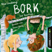 Bork - Der Bäumling (Ungekürzt)