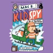 Top Secret Smackdown - Mac B., Kid Spy, Book 3 (Unabridged)