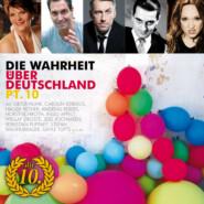 Die Wahrheit über Deutschland, Pt. 10