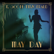 May Day. - Tales of the Jazz Age, Book 3 (Unabridged)