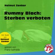 Rummy Blach: Sterben verboten (Ungekürzt)