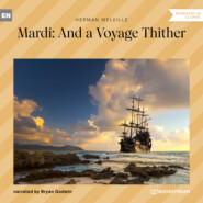 Mardi: And a Voyage Thither, Vol. 1 (Unabridged)