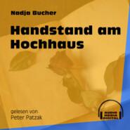 Handstand am Hochhaus (Ungekürzt)