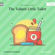 The Valiant Little Tailor (Ungekürzt)