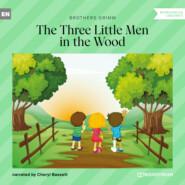 The Three Little Men in the Wood (Ungekürzt)