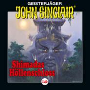 John Sinclair, Folge 140: Shimadas Höllenschloss - Teil 1 von 2