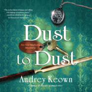 An Ivy Nichols Mystery - Dust to Dust, Book 2 (Unabridged)
